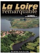 La Loire remarquable