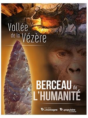 Vallée de la Vézère, berceau de l'Humanité