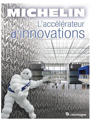 Michelin, l'accélérateur d'innovations
