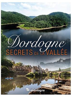 Dordogne, secrets de La Vallée