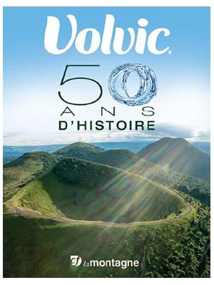 Volvic, 50 ans d'histoire