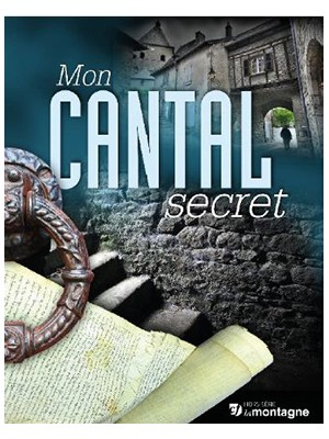 Mon Cantal secret