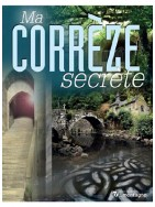 Ma Corrèze secrète