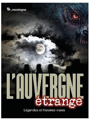 L'Auvergne étrange