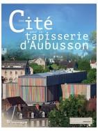 Un cité pour la tapisserie d'Aubusson