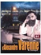 Dans les pas d'Alexandre Varenne