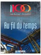 Au fil du temps -100 ans de plateforme chimique Les Roches Roussillon