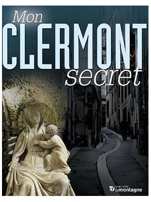 Mon Clermont secret Tome 1