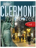 Mon Clermont secret Tome 2