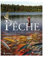Passions pêche en Auvergne / Limousin