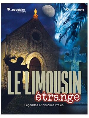 Le Limousin étrange
