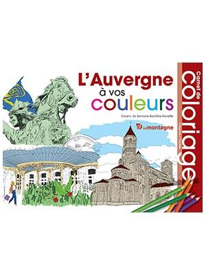 L'Auvergne à vos couleurs - Carnet de coloriage