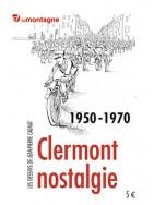 1950 - 1970 Clermont nostalgie