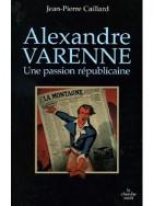 Alexandre Varenne, une passion républicaine