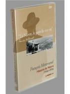 """François Mitterrand - """" La Nièvre… le pays de ma vie..."""" le DVD"""