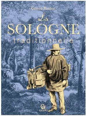 La Sologne traditionnelle