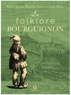 Le folklore bourguignon