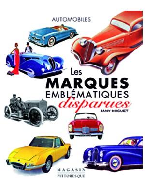 Automobiles - Les marques emblématiques disparues