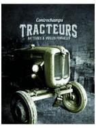 Contrechamps - Tracteurs, batteuses et vieilles ferrailles