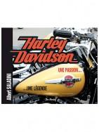 Harley Davidson, une passion, une légende