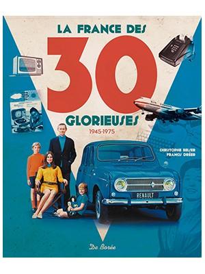 La France des 30 Glorieuses