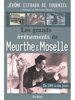 Les Grands événements de la Meurthe et Moselle