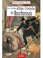 Les Grandes Affaires Criminelles du Bourbonnais
