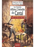 Les Grandes Affaires Criminelles Du Cantal