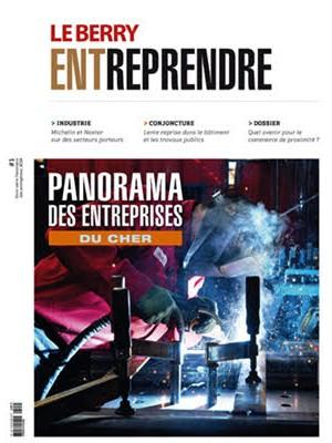 Le Berry Entreprendre – Spécial Panorama des Entreprises 2018