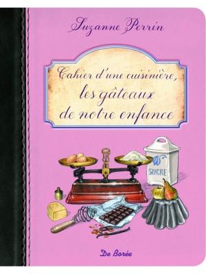 Cahier d'une cuisinière, les gâteaux de notre enfance
