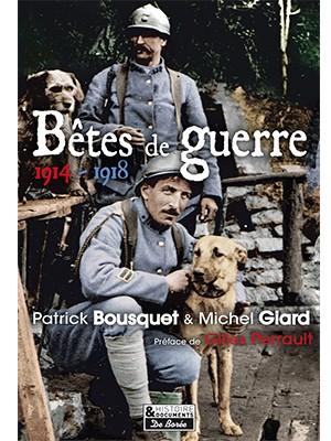 Bêtes de guerre 1914-1918