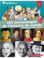 LES 100 PERSONNAGES DE L'HISTOIRE DU MONDE racontés aux plus jeunes