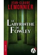 Le Labyrinthe de Fowley