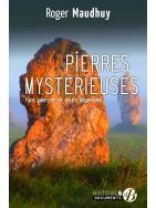 Pierres mystérieuses