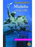 MIchelin et sa ville