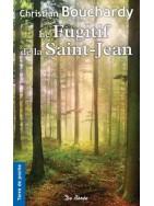 Le fugitif de la Saint-Jean