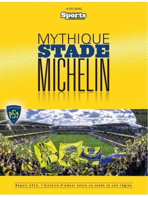 MYTHIQUE STADE MICHELIN