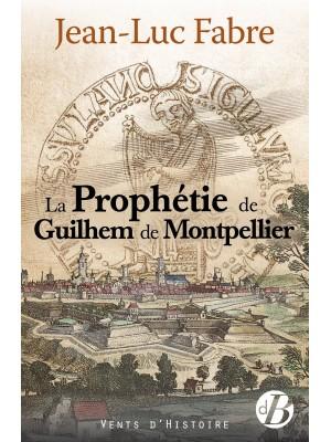 La Prophétie de Guilhem de Montpellier