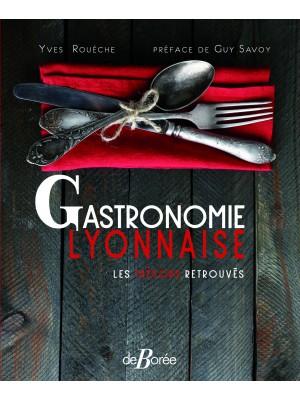 Gastronomie lyonnaise, les trésors retrouvés
