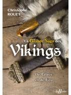La Grande Saga des Vikings - De Glace et de Feu