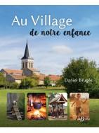 Au Village de notre enfance