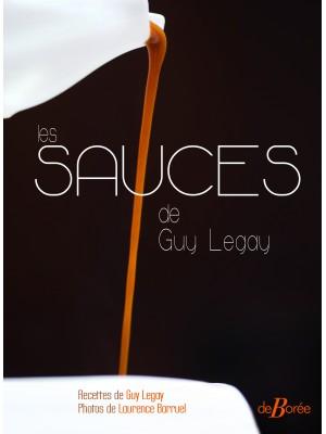 Les sauces de Guy Legay
