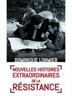 Nouvelles Histoires extraordinaires de la Résistance