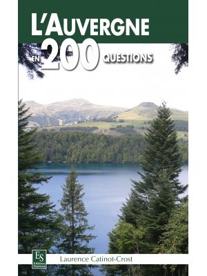 L'Auvergne en 200 questions