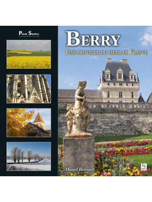 Berry, une province du cœur de France