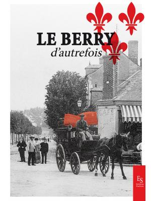 Le Berry d'autrefois