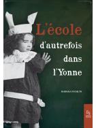 L'école d'autrefois dans l'Yonne