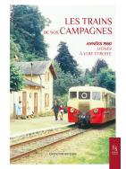 Les trains de nos campagnes : Années 1960 – Lignes à voie étroite