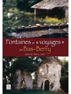 Fontaines et voyages en Bas-Berry