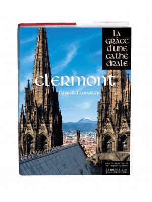 Clermont, la grâce d'une cathédrale